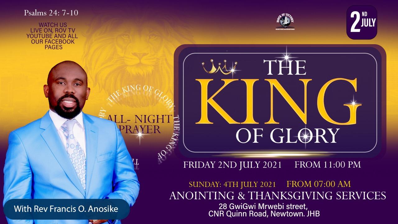 UPCOMING PROGRAM: THE KING OF GLORY (Night Vigil)